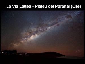 La Via Lattea - Plateau del Paranal Cile