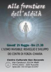 L'UOMO INVISIBILE - RISVEGLIO E SVILUPPO DEI CENTRI DI FORZA · ASTI